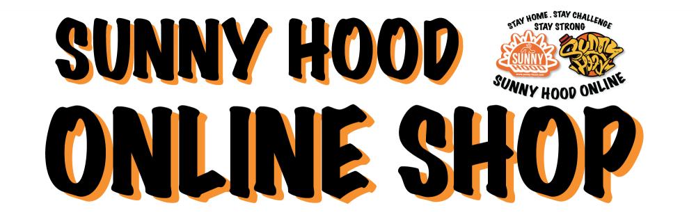 【SUNNY HOOD ONLINE SHOP】