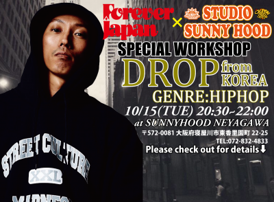 FOREVER JAPAN×STUDIO SUNNYHOOD SP WORKSHOP 開催!【DROP】