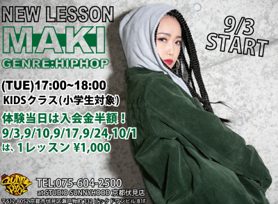 京都伏見店 NEW LESSON START!! 『MAKI』from MODIK