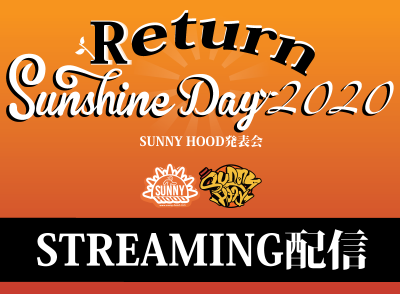 ■■■SUNSHINE DAY 2020 Returns■■■